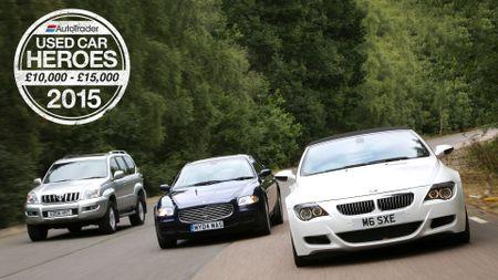 Used Car Heroes: £10,000 - £15,000