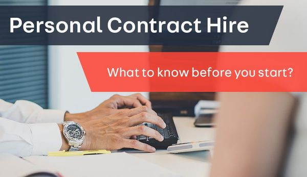 Personal Contract Hire: What to know before you start