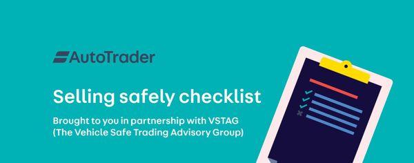 Auto Trader safety checklist